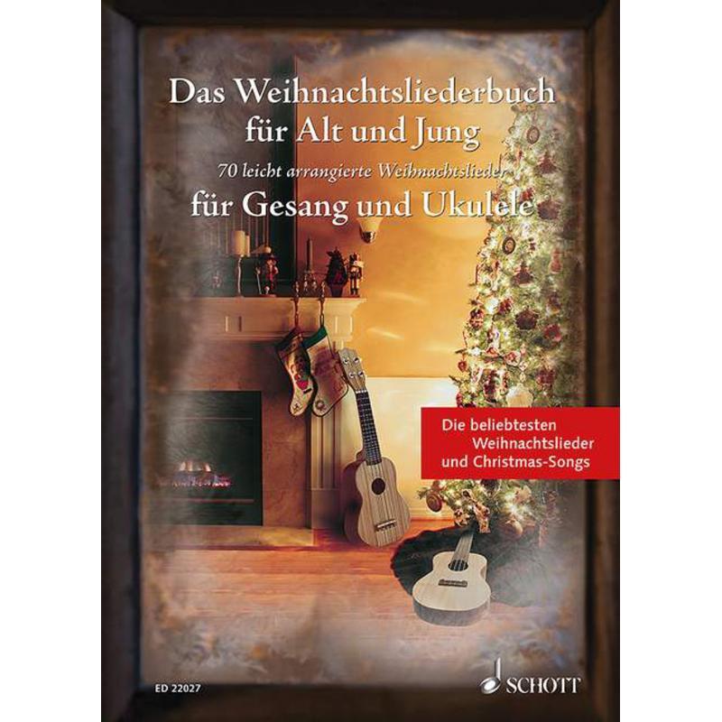 Das Weihnachtsliederbuch für Alt und Jung - Gesang und Ukulele, 15,00 €