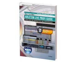 Ableton Live Profi Guide - Know-how f�r Produktion...