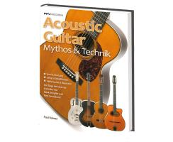 Acoustic Guitar Mythos und Technik