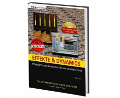 Effekte & Dynamics - Professionelles Know-how...
