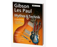 Gibson Les Paul Mythos & Technik
