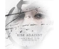 Rise Against - I Don´t Want To Be Here Anymore...