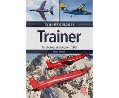 Trainer - Typenkompass Turboprops und Jets seit 1945