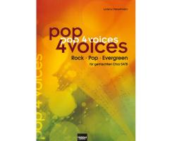 pop 4 voices Rock - Pop - Evergreen für gemischten Chor